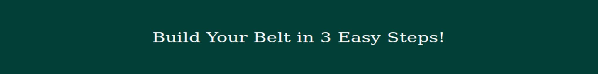 Build Your Own Belt