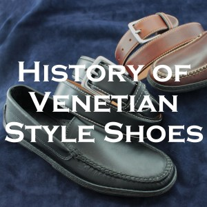 History of Venetian-Style Shoes