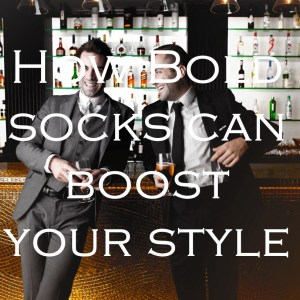 How Bold Socks Can Boost Your Style